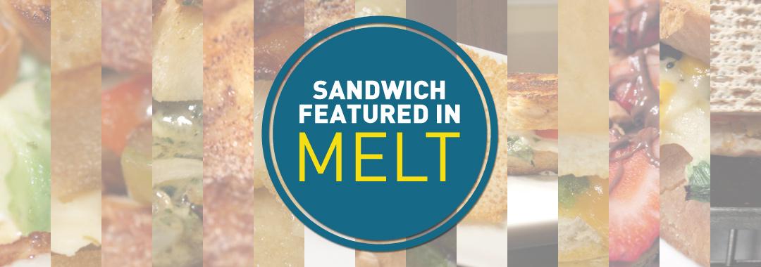 GrilledShane.com Sandwiches Featured in Melt Cookbook