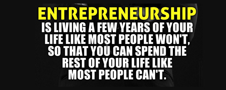 Entrepreneurship.